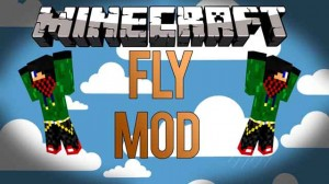 MinecrafT Fly Mod 1.7.10/1.8.2 Dowland mods