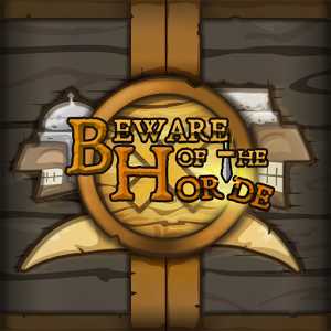 Beware Of The Horde v1 Android Hileli APk indir