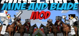 Minecraft Hile Mine and Blade Mod 1.7.10/1.7.2/1.6.4