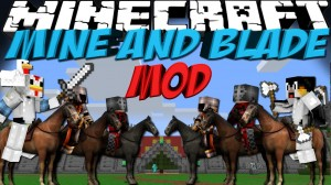 Minecraft Hile Mine and Blade Mod