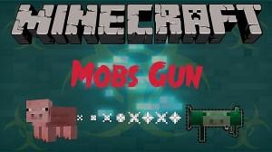 MobsGun