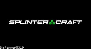 SplinterCraft